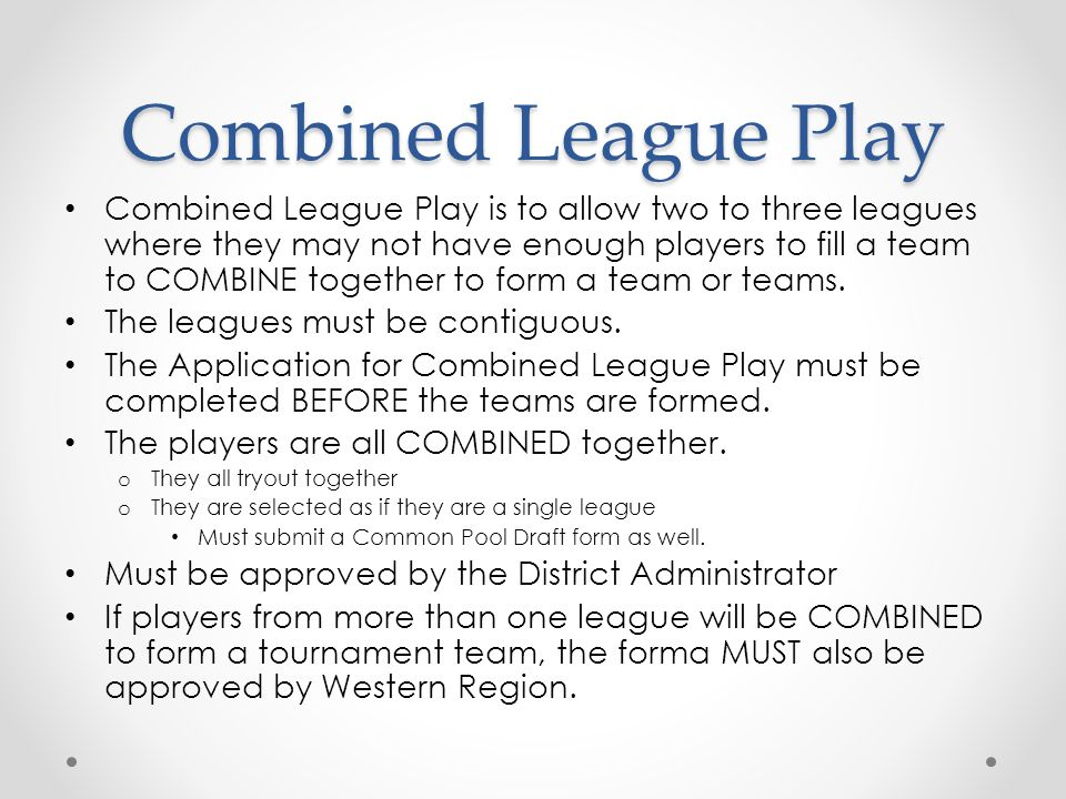 Combined League Play