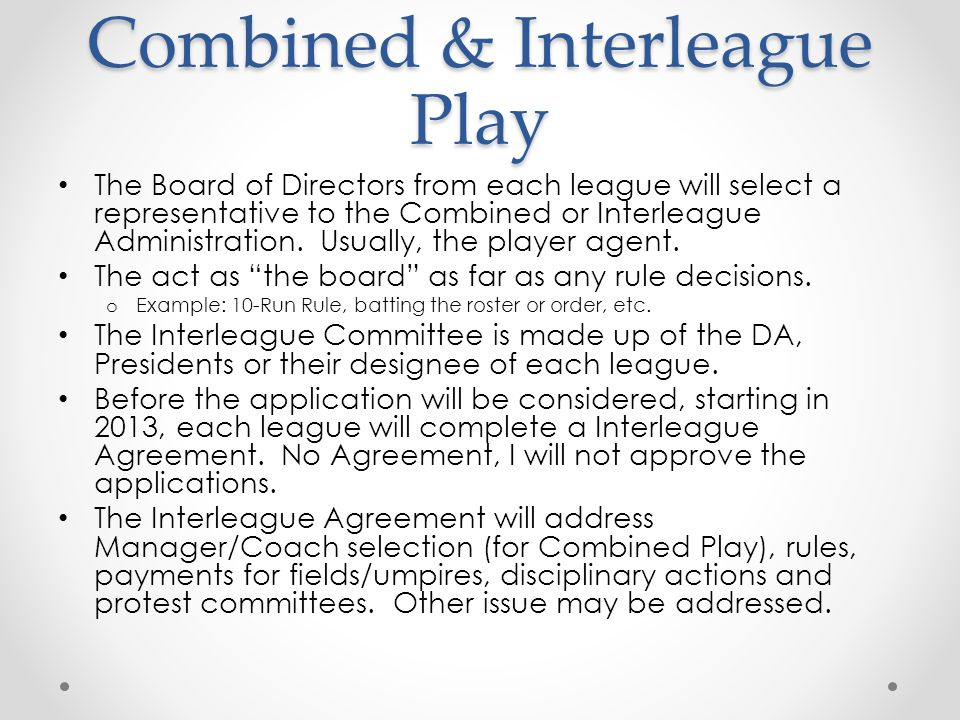 Combined & Interleague Play