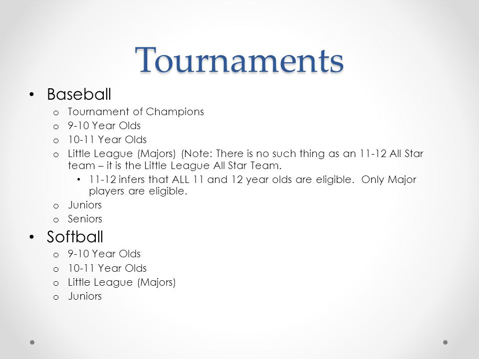 Tournaments Baseball Softball Tournament of Champions 9-10 Year Olds