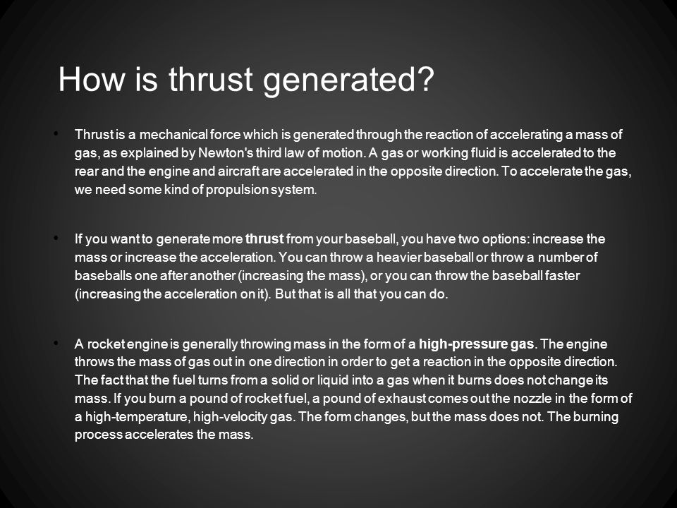 How is thrust generated