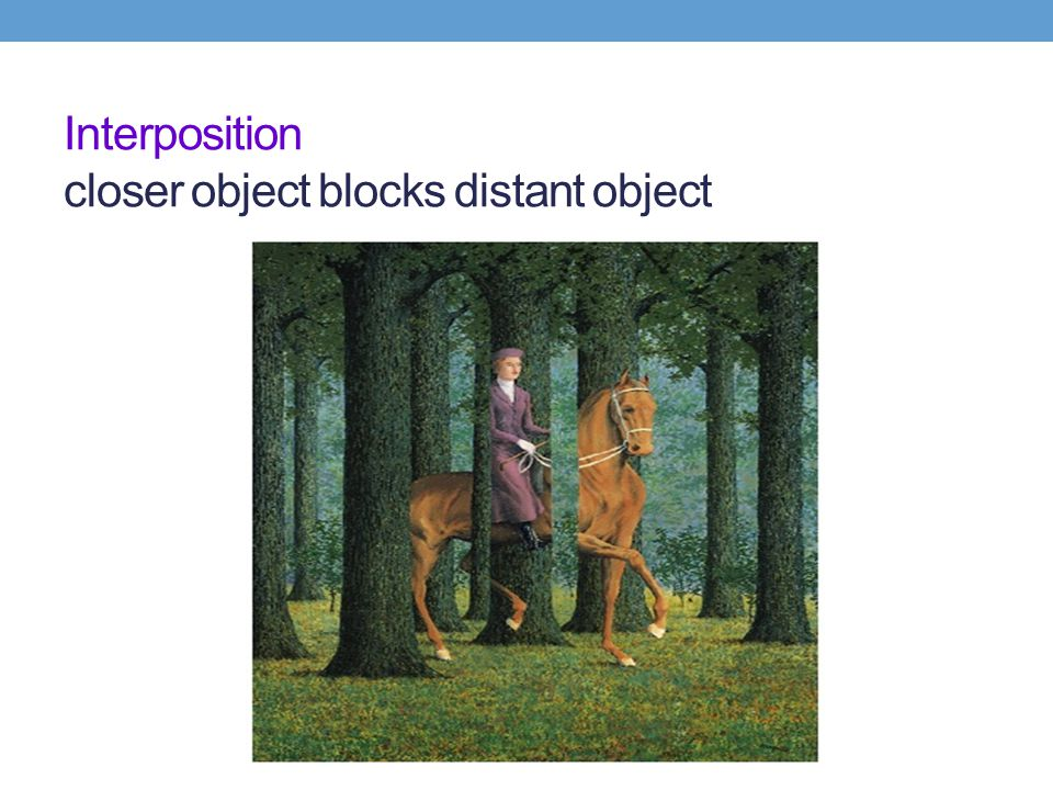 Interposition closer object blocks distant object