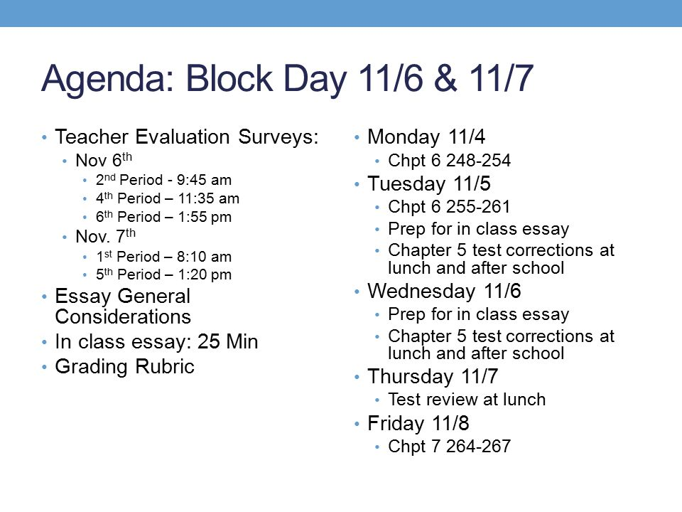 Agenda: Block Day 11/6 & 11/7 Teacher Evaluation Surveys: