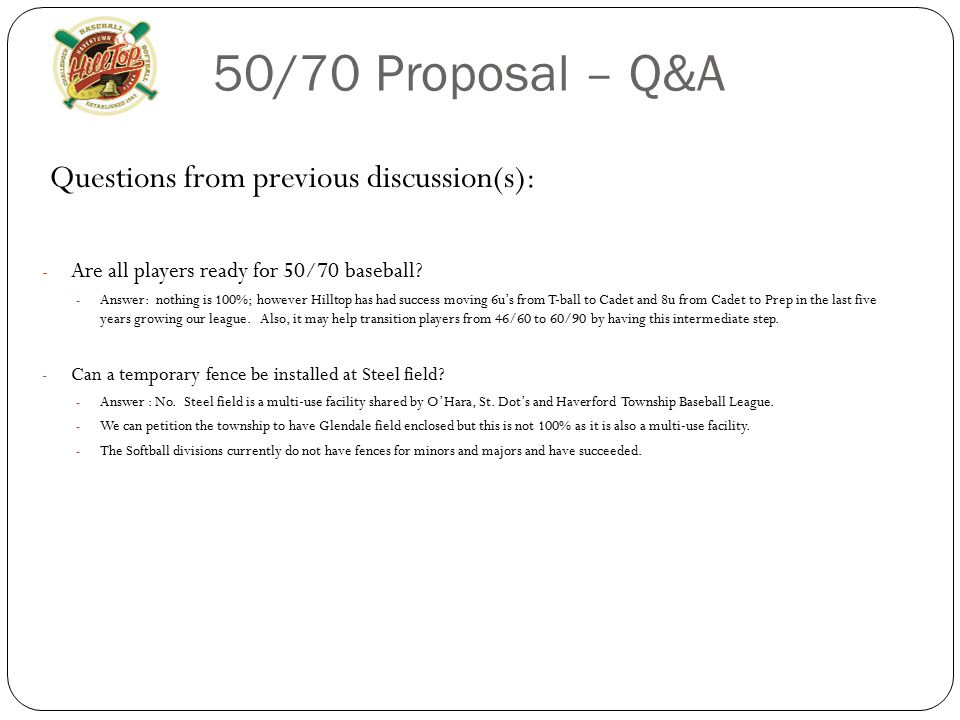 50/70 Proposal – Q&A Questions from previous discussion(s):