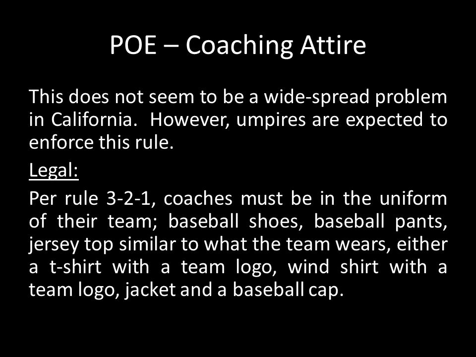 POE – Coaching Attire