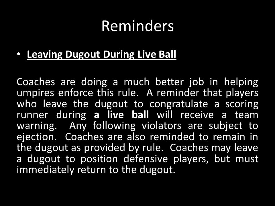 Reminders Leaving Dugout During Live Ball