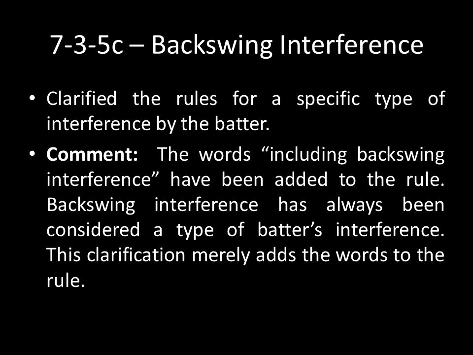 7-3-5c – Backswing Interference