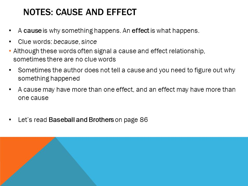 NOTES: Cause and effect