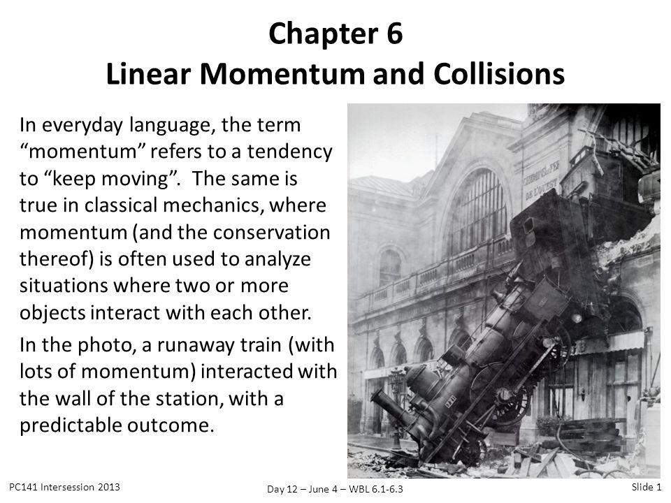 Chapter 6 Linear Momentum and Collisions
