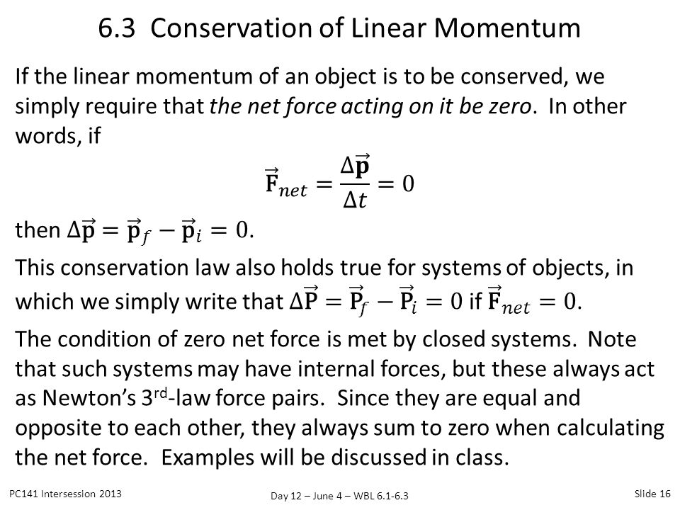 6.3 Conservation of Linear Momentum