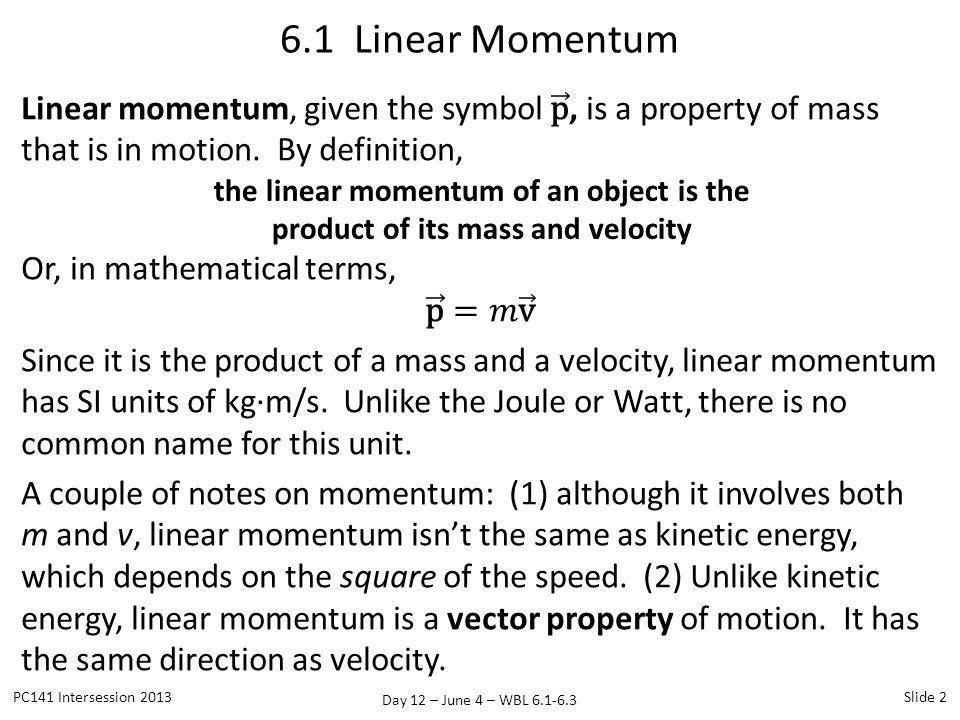 6.1 Linear Momentum