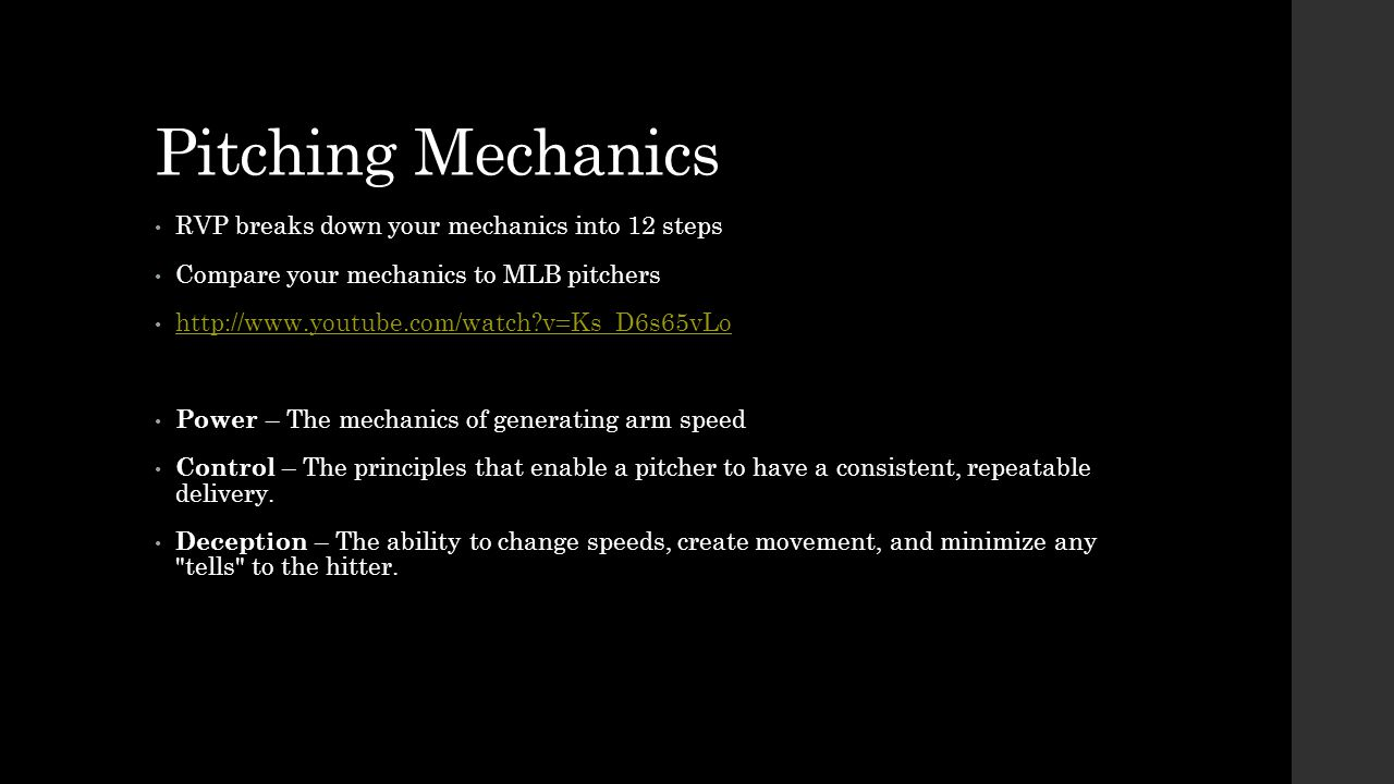 Pitching Mechanics RVP breaks down your mechanics into 12 steps