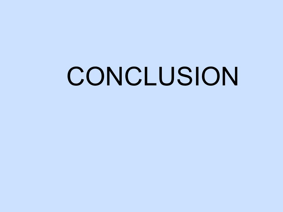 CONCLUSION We no longer list results – results implies that we averaged the data and we do not.