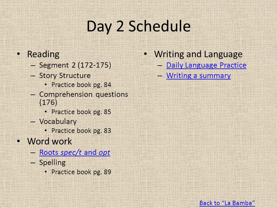 Day 2 Schedule Reading Word work Writing and Language