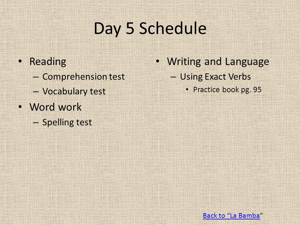Day 5 Schedule Reading Word work Writing and Language