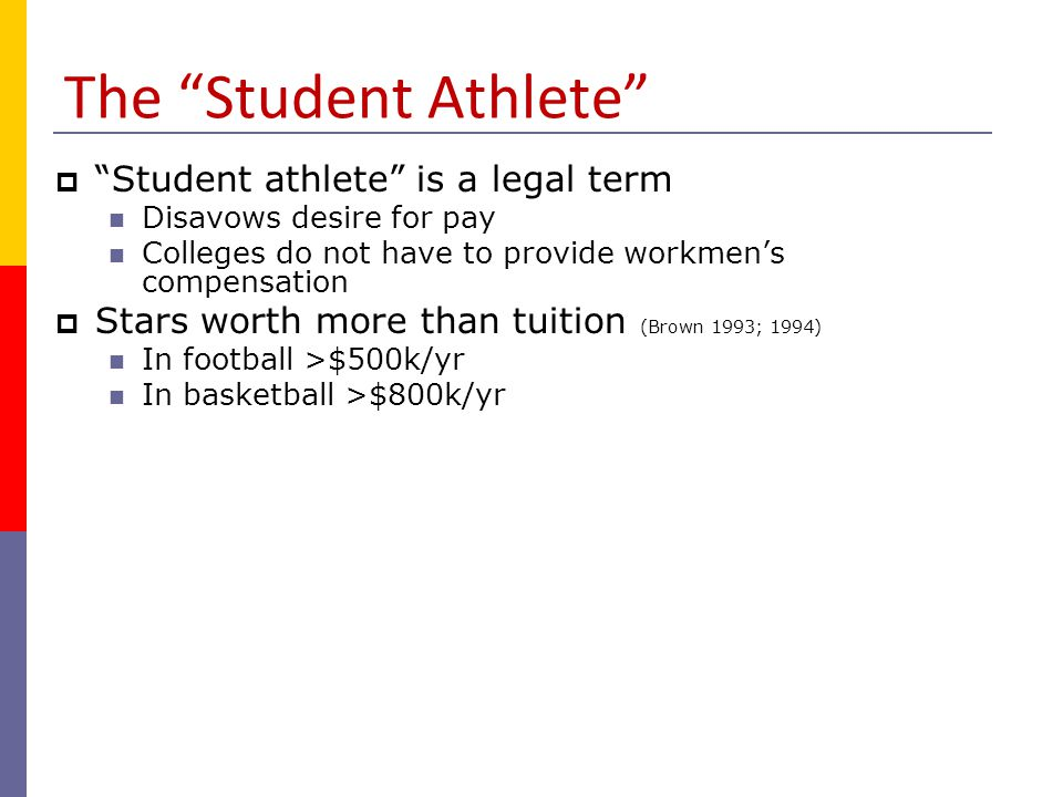 The Student Athlete Student athlete is a legal term