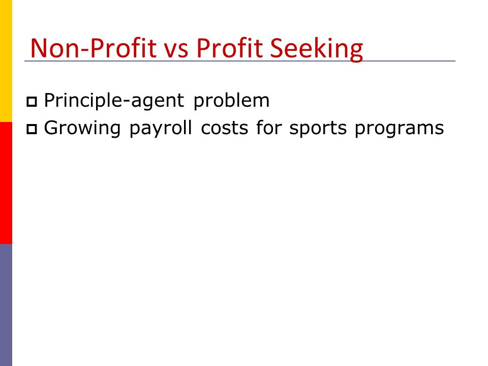 Non-Profit vs Profit Seeking