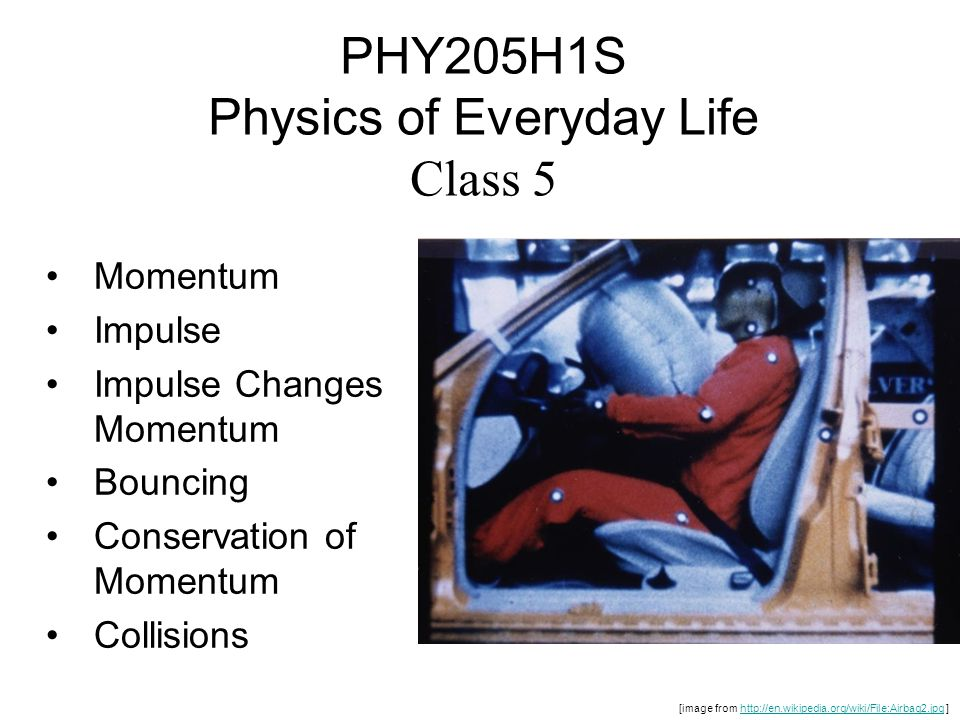 PHY205H1S Physics of Everyday Life Class 5