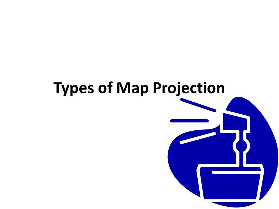 Types of Map Projection
