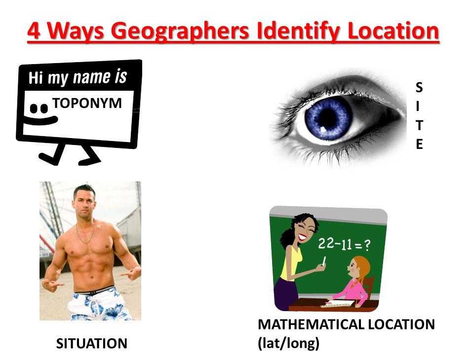 4 Ways Geographers Identify Location
