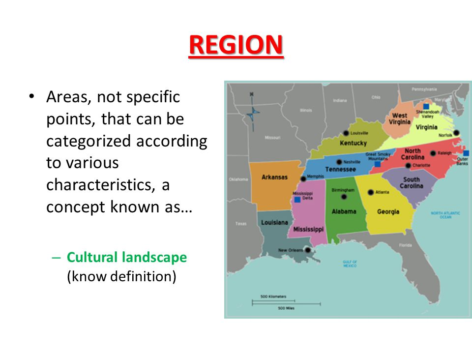 REGION Areas, not specific points, that can be categorized according to various characteristics, a concept known as…
