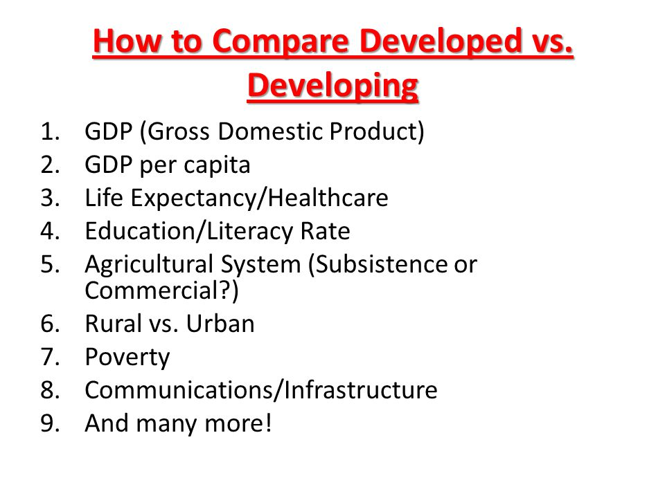 How to Compare Developed vs. Developing