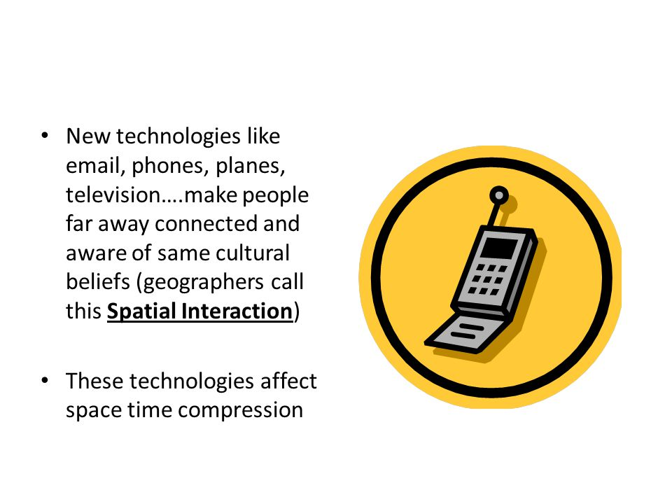 New technologies like email, phones, planes, television…
