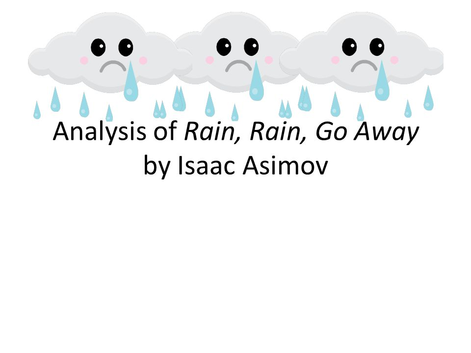 Analysis of Rain, Rain, Go Away by Isaac Asimov