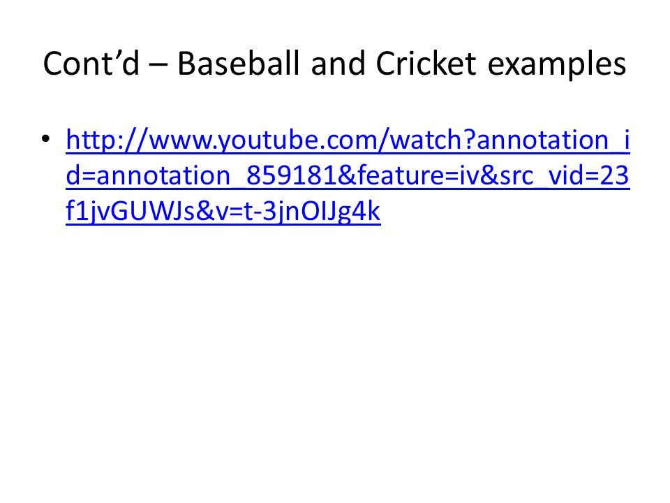 Cont'd – Baseball and Cricket examples