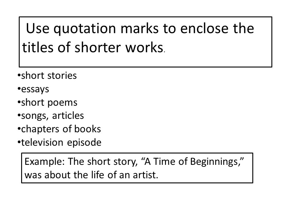 rules for titles of books in essays Rules for using italics and quotation marks in use either quotation marks or italics for titles of shorter works, such as essays that are in books.