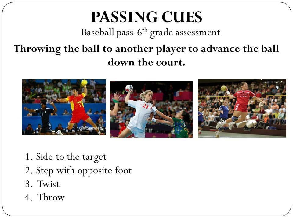 PASSING CUES Baseball pass-6th grade assessment