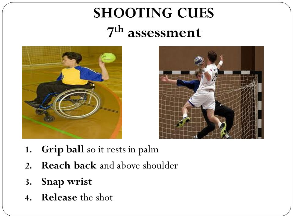 SHOOTING CUES 7th assessment