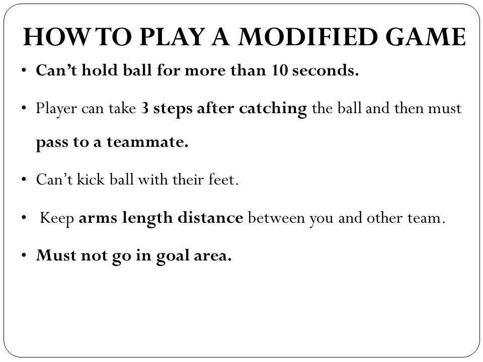 HOW TO PLAY A MODIFIED GAME