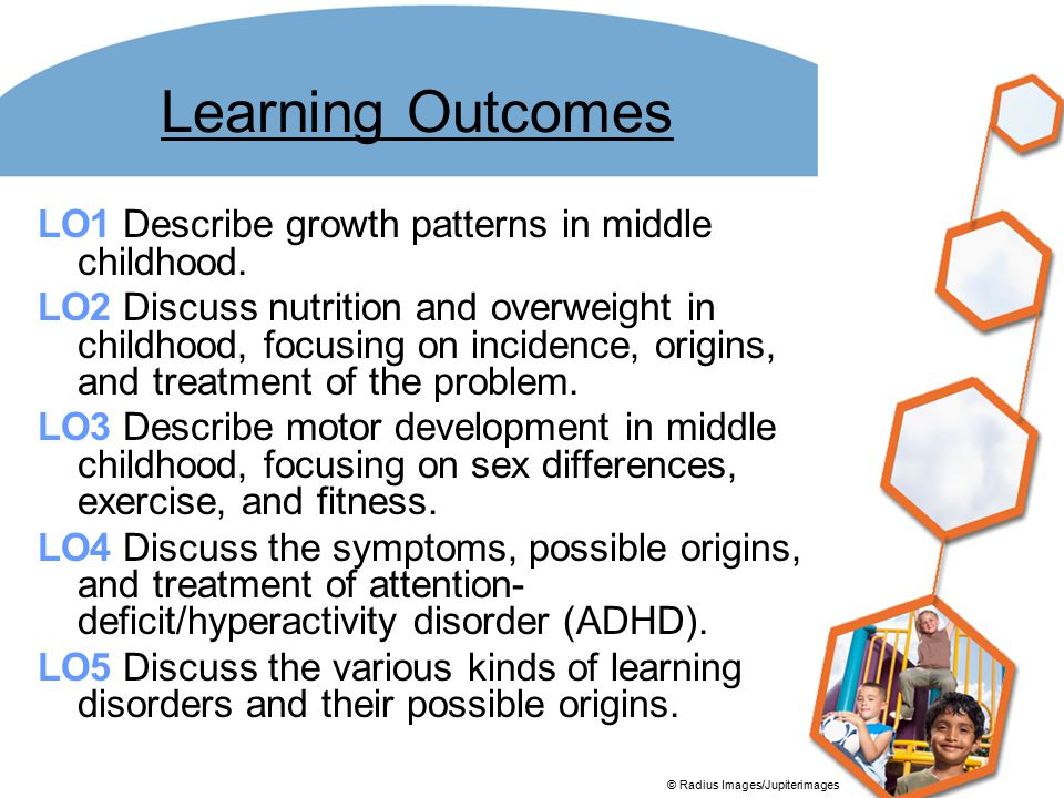 Learning Outcomes LO1 Describe growth patterns in middle childhood.