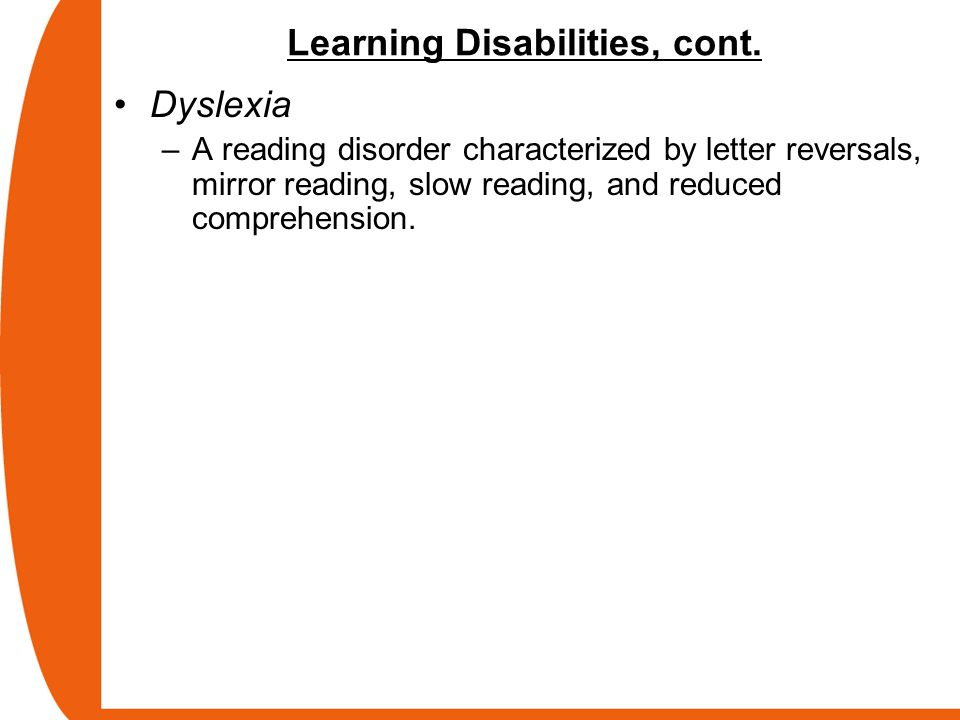 Learning Disabilities, cont.