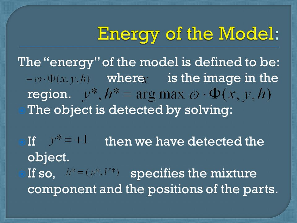 Energy of the Model: The energy of the model is defined to be: