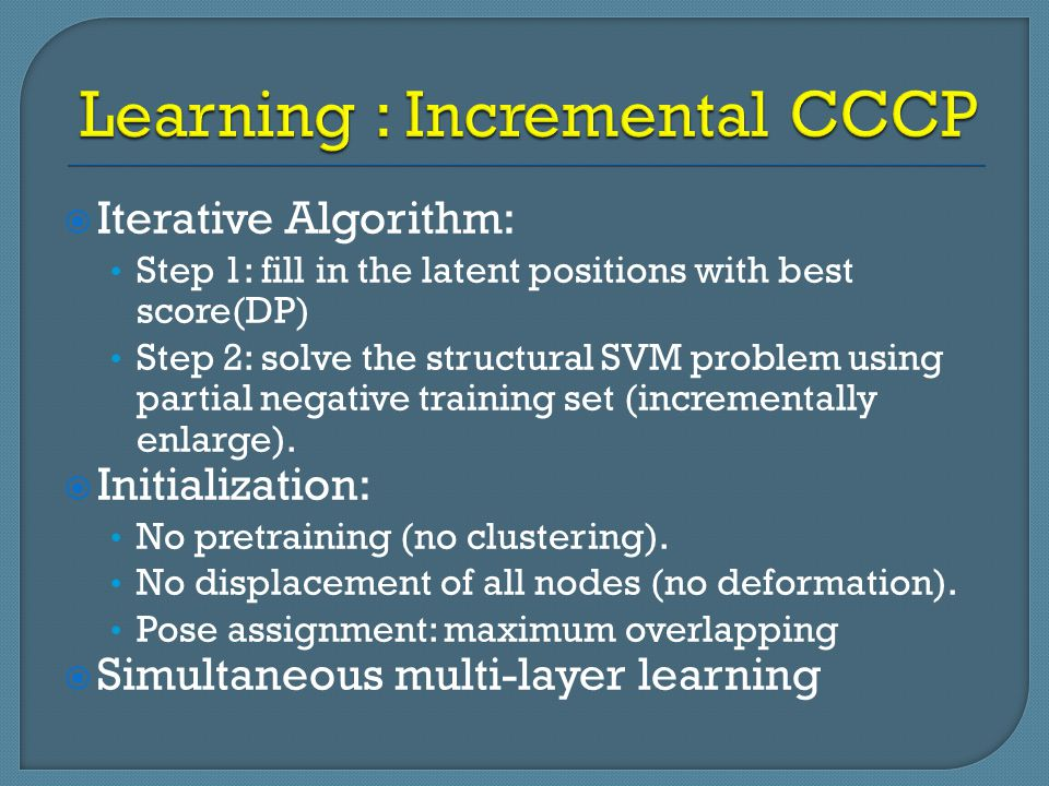 Learning : Incremental CCCP