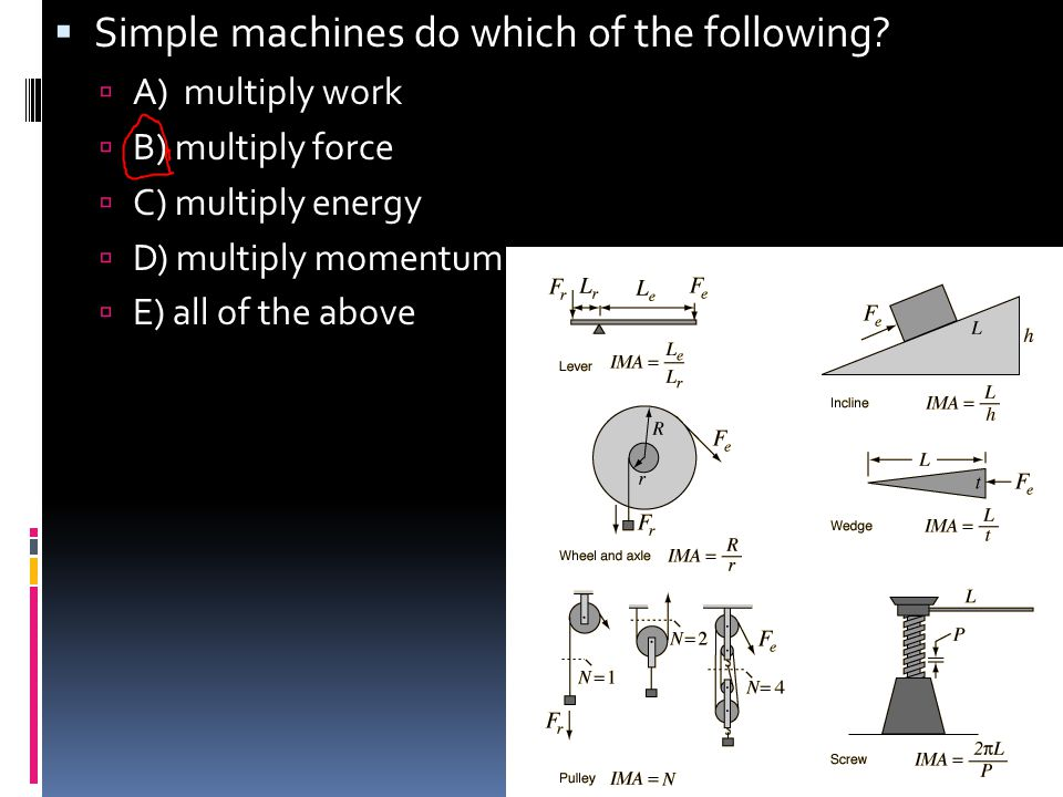Simple machines do which of the following