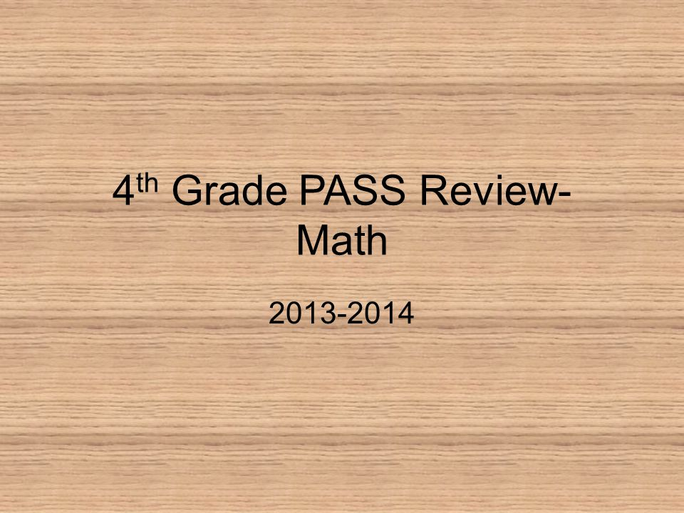 4th Grade PASS Review- Math
