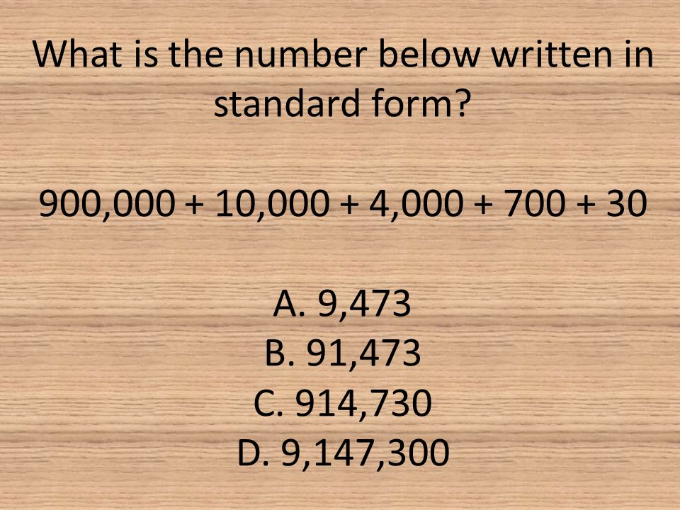 What is the number below written in standard form