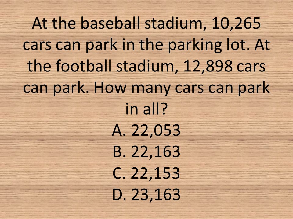 At the baseball stadium, 10,265 cars can park in the parking lot