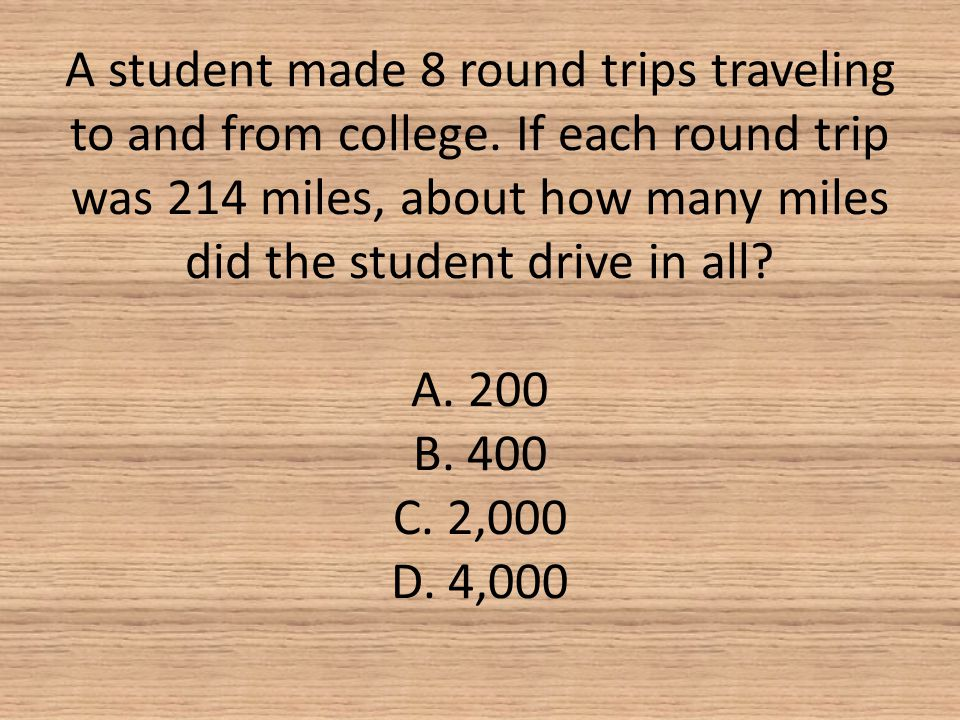 A student made 8 round trips traveling to and from college