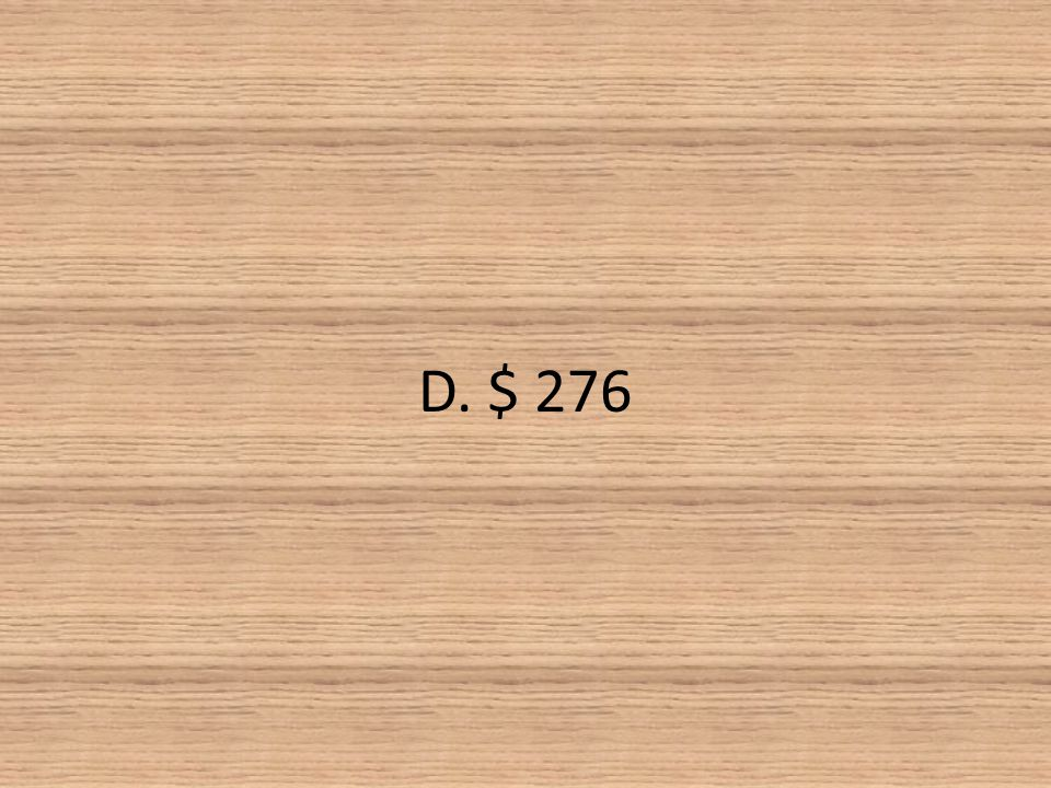 D. $ 276