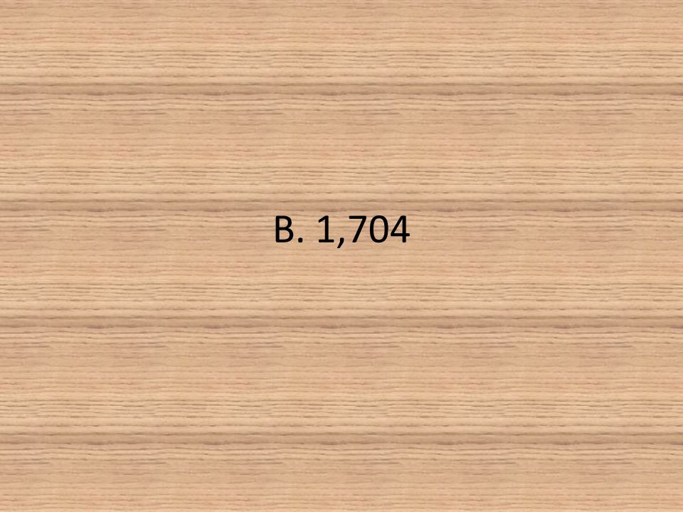 B. 1,704