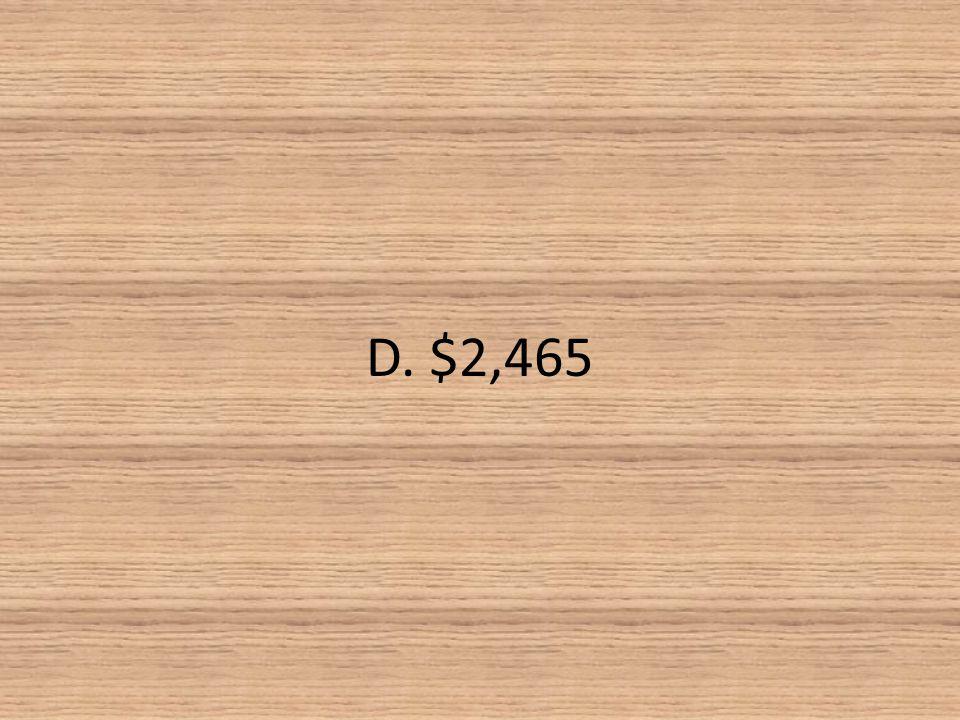 D. $2,465