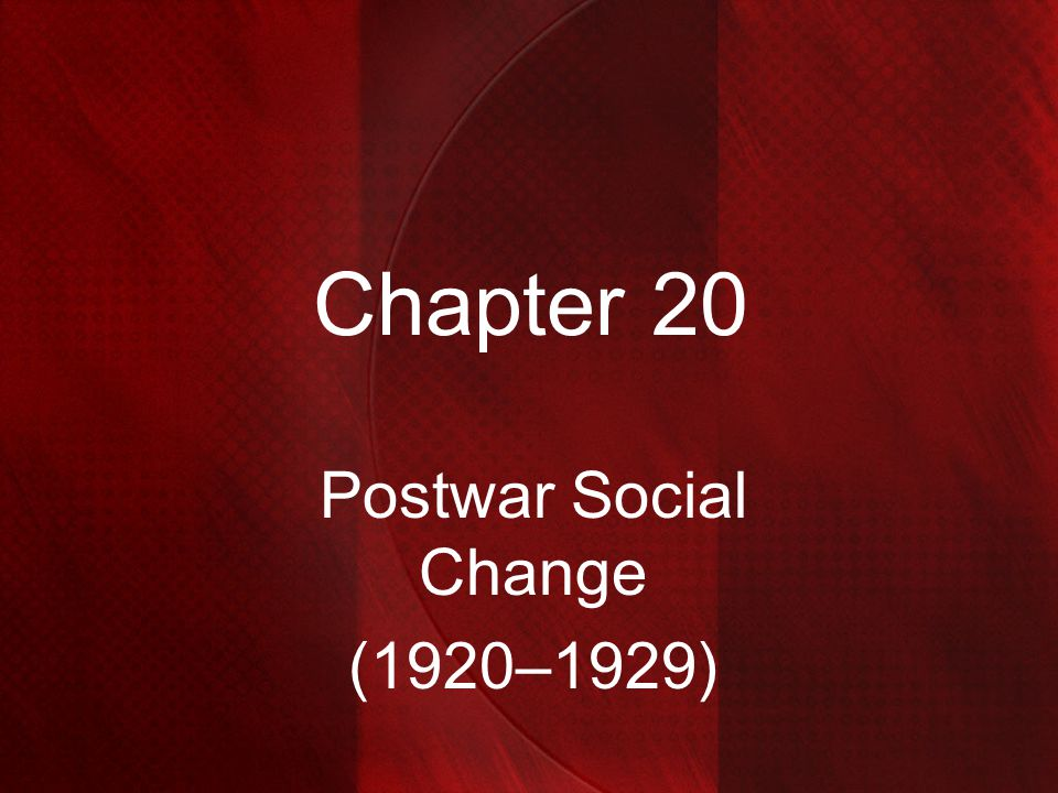 Postwar Social Change (1920–1929)