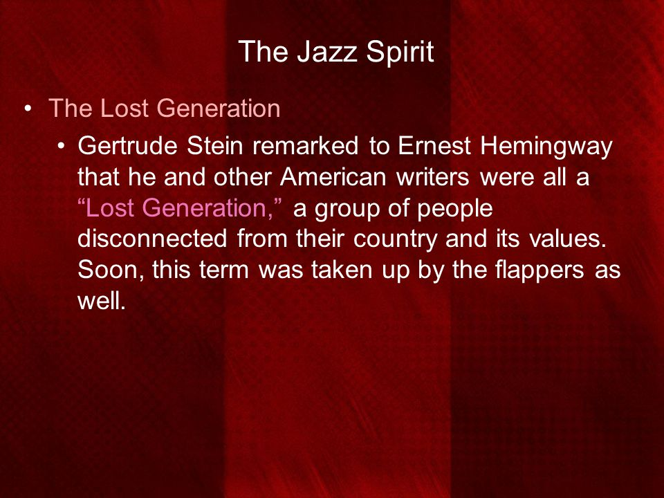 The Jazz Spirit The Lost Generation
