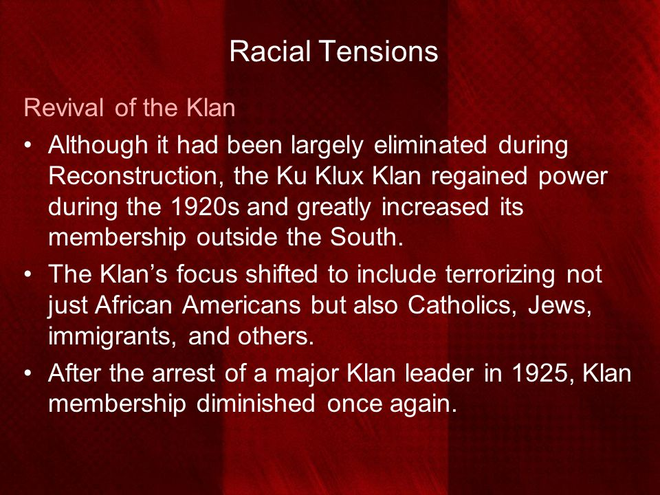 Racial Tensions Revival of the Klan
