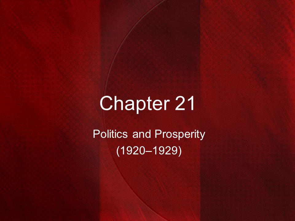 Politics and Prosperity (1920–1929)