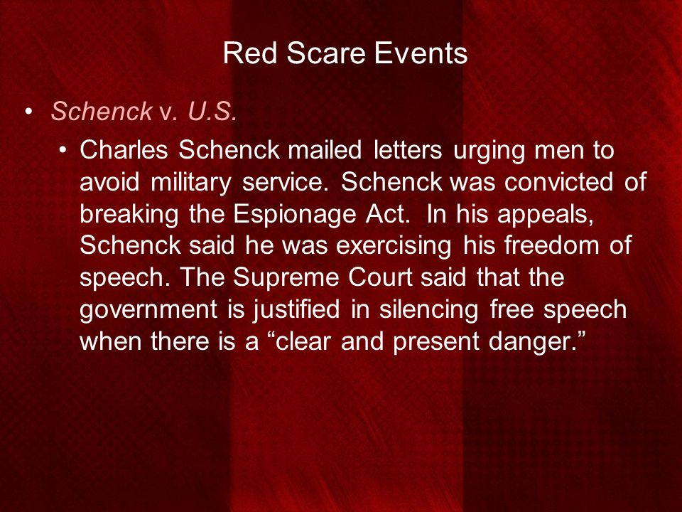 Red Scare Events Schenck v. U.S.