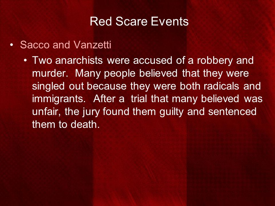 Red Scare Events Sacco and Vanzetti
